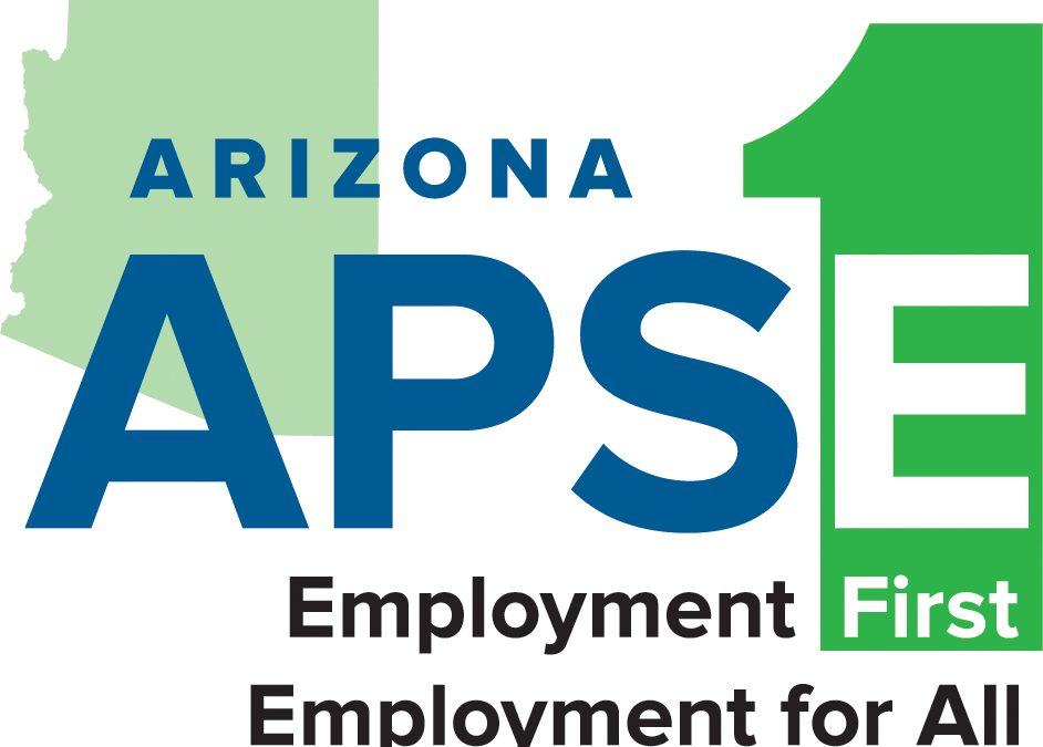 Arizona APSE Employment First, Employment for All
