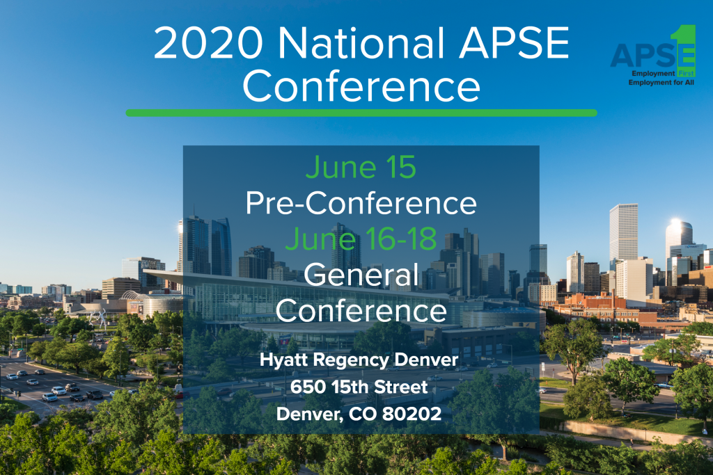 The 2020 National APSE Conference is in Denver. June 15 is the pre-conference and the general conference will take place from June 16 to June 18 at the Hyatt Regency at Denver.