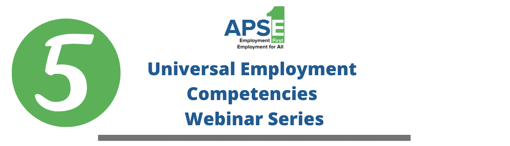 5 Universal Employment Competencies Webinar Series.