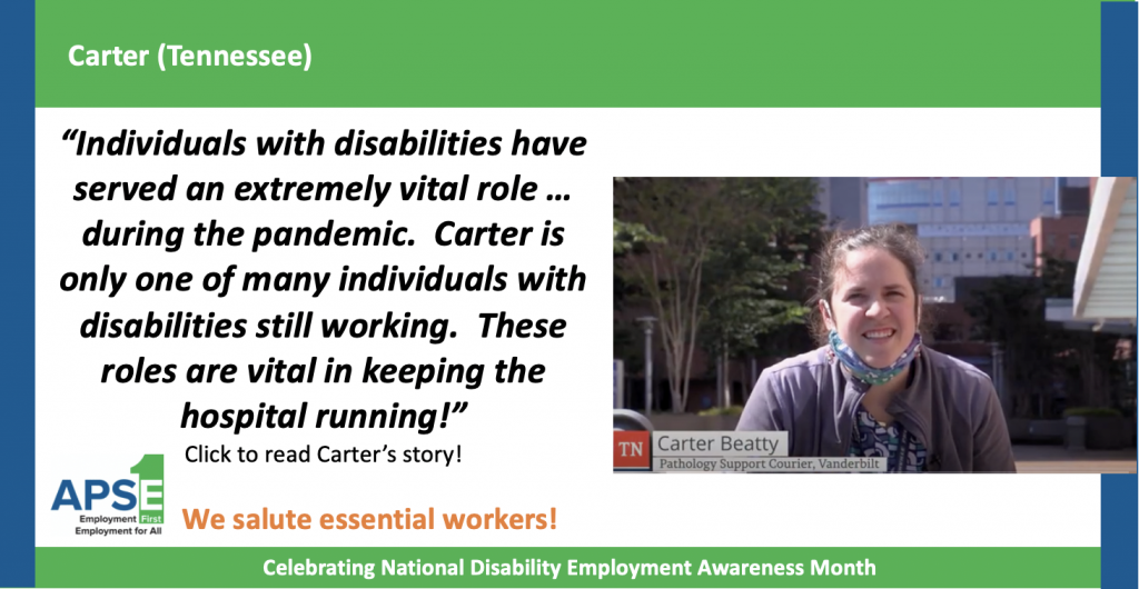 """""""Individuals with disabilities have served an extremely important role during the pandemic."""" Click to read Carter's story."""