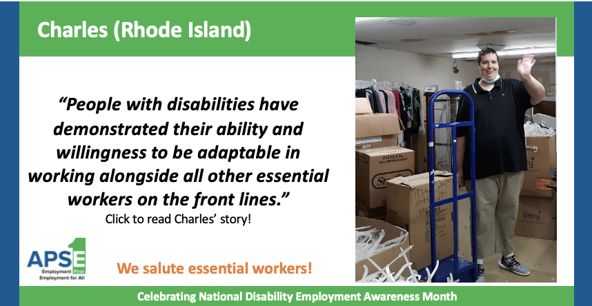 """People with disabilities have demonstrated their ability and willingness to be adaptable in working alongside all other essential workers on the front lines."" Click to read Charles' story!"