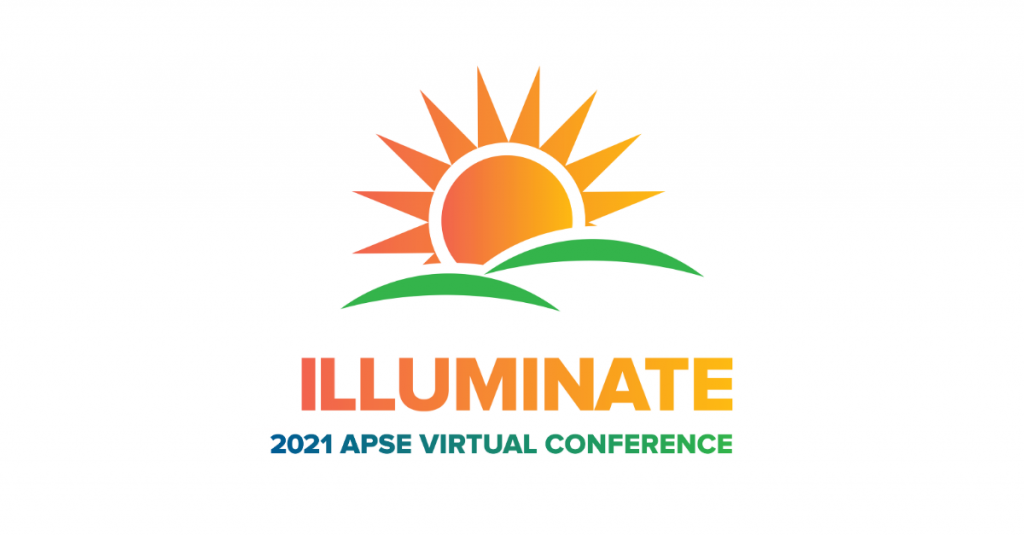 "Sun over green hills art. Text: ""ILLUMINATE"" in an orange gradient. Text: ""2021 APSE Virtual Conference: Lighting the Path Forward for Employment First."""