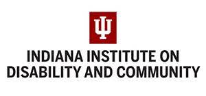 Indiana Institute on Disabillity and Community.
