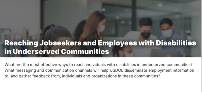 Reaching Job SEekers and employees with disabilities in underserved communities. People wearing masks in a workplace.