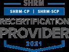 SHRM 2021 Recertification Provider.
