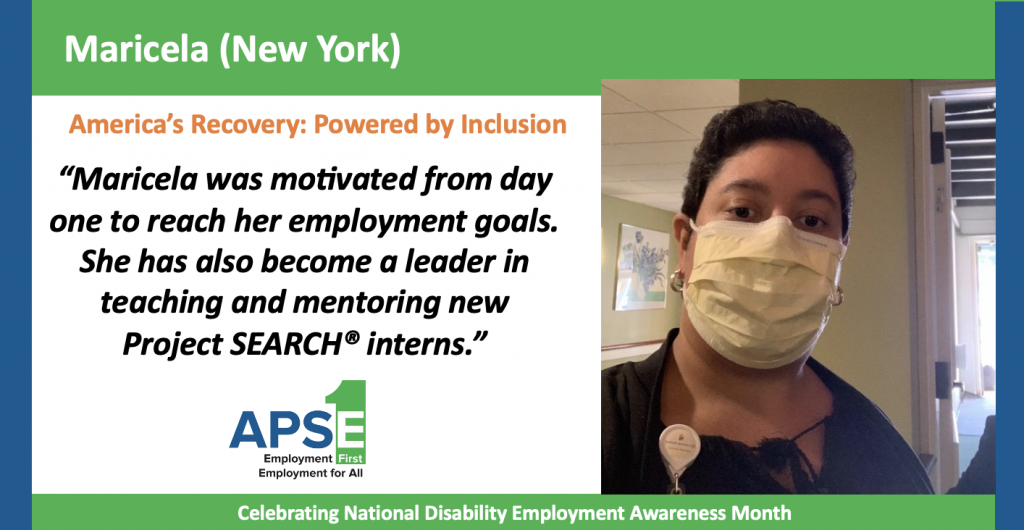 """""""Maricela was motivated from day one to reach her employment goals. She has also become a leader in teaching and mentoring new Project SEARCH®️ interns."""""""
